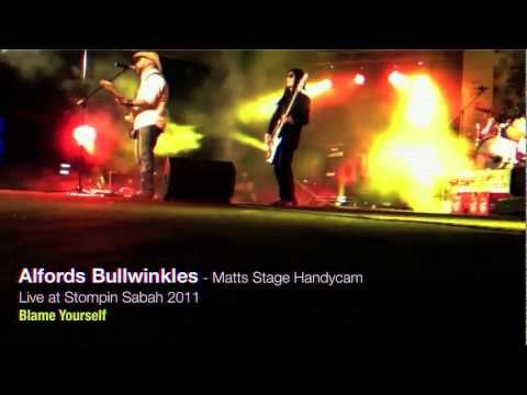 Head Hurts - Nothing You Can Do - Blame Yourself - Alfords Bullwinkles Live - Stompin Sabah 2011