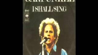 I Shall Sing  - Art Garfunkel
