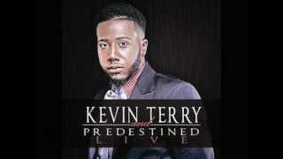 Kevin Terry And Predestined - Glory To His Name