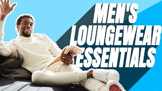 Men's Loungewear (Quarantine) Essentials | 9 Must Have Items To Relax In Style
