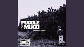 She Hates Me - Puddle Of Mudd [Download FLAC,MP3]
