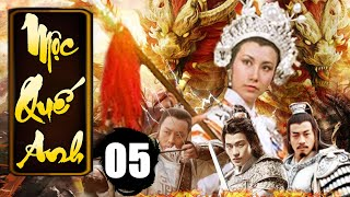 Mộc Quế Anh - Tập 5 | Phim Bộ Kiếm Hiệp Trung Quốc Xưa Hay Nhất - Thuyết Minh
