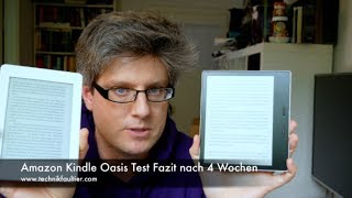 Amazon Kindle Oasis Test Fazit nach 4 Wochen