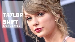 Taylor Swift  Gorgeous (Lyrics Video)