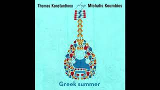 Greek Summer | Thomas Konstantinou Plays Michalis Koumbios