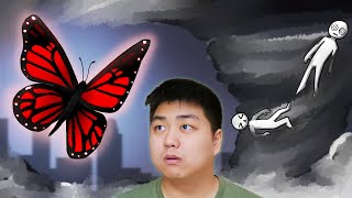 Can You Survive the Butterfly Effect?