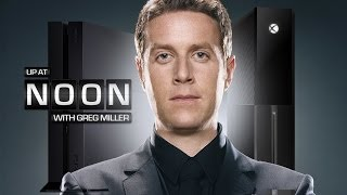 Up At Noon - PS4, Xbox One, and Geoff Keighley - Up at Noon