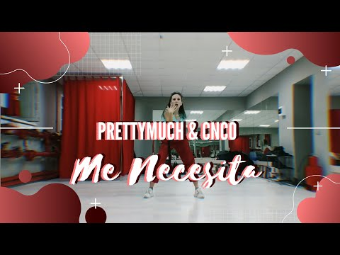 PRETTYMUCH, CNCO - Me Necesita  [Choreography by Hoski from Time Out]