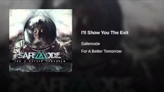 I'll Show You The Exit
