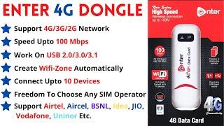 Enter 4G/3G/2G Wifi & USB Dongle-Support All Companies SIM(BSNL,Airtel,JIO,Vodafone Etc.)-(Unlocked)