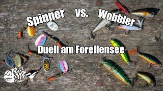 Spinner Vs. Wobbler - Duell der Köderklassiker // Was fängt besser am Forellensee???