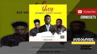 DJ Voyst   Gbese Ft. Joeboy & Oxlade (OFFICIAL AUDIO 2019)