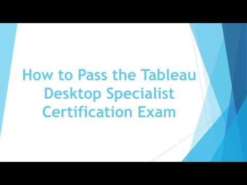 How to Pass the Tableau Desktop Specialist Certification Exam. [HD ...
