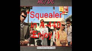 "AC/DC ""Squealer"": Retuned A-440 Version"