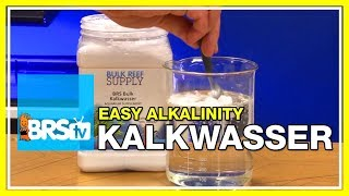 Week 30: Kalkwasser: All-in-one Calcium, Alkalinity & pH supplement | 52 Weeks of Reefing #BRS160