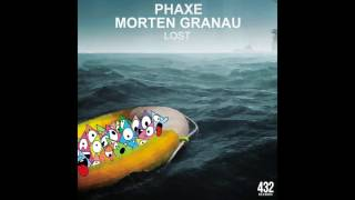 Official   Phaxe & Morten Granau   Lost