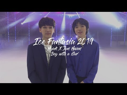 혁(HYUK) - 2019 ICE FANTASIA Making Film
