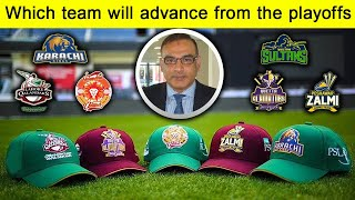 Which team will advance from the playoffs? || PSL6 || Aamir Sohail