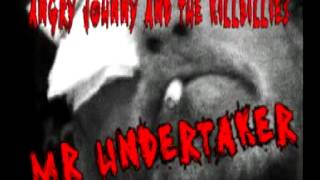 Angry Johnny And The Killbillies-Mr Undertaker