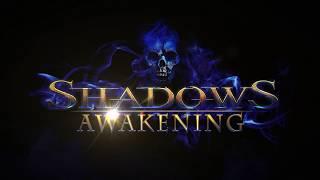 VideoImage1 Shadows: Awakening