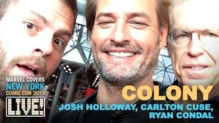 "Cast & Creators of ""Colony"" drop by Marvel LIVE!"