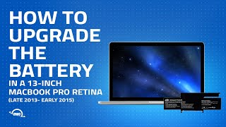 How to Upgrade / Replace the Battery in a MacBook Pro Retina 13-inch (late 2013 to early 2015)