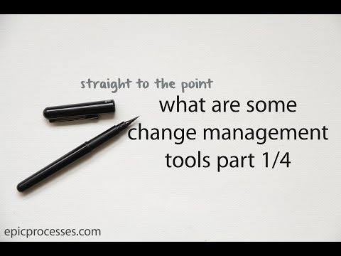 straight to the point: What are some change management tools part 1 of 4
