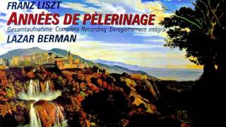 Liszt - Années de Pèlerinage_Complete (recording of the Century : Lazar Berman)