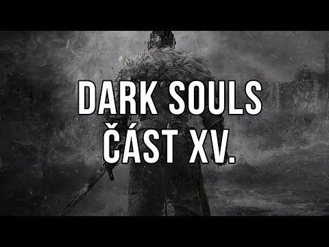 Dark Souls část XV.