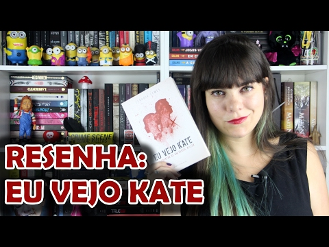 Eu Vejo Kate - Cláudia Lemes [RESENHA]