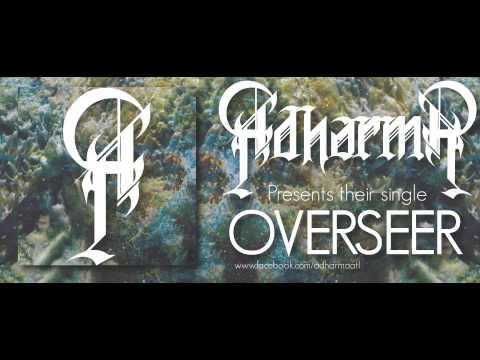 ADHARMA - OVERSEER (2013)