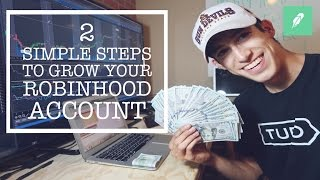 2 Simple Steps To Grow Your Robinhood App Account | Penny Stock Day Trader