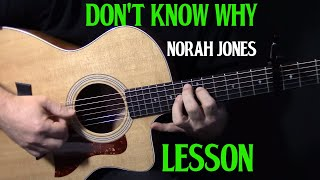 "how to play ""Don't Know Why"" on guitar by Norah Jones acoustic guitar lesson tutorial 