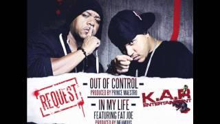 K.A.R ft Fat Joe - In My Life