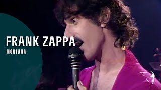 "Frank Zappa  - Montana (From ""The Torture Never Stops"" DVD)"