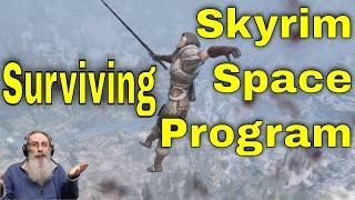 Surviving the Skyrim Space Program - Immortal Dragonborn mod
