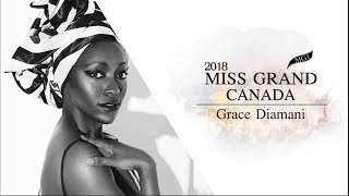 Grace Diamani Miss Grand Canada 2018 Introduction Video