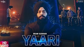 Yaari (Official Video) - Ekam Sudhar | R Nait | Snappy | Latest Punjabi Songs 2019