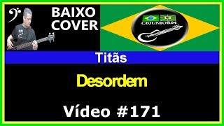 Titãs - Desordem (Baixo Cover) Vídeo #171