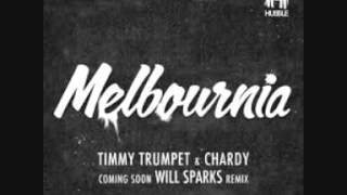 Melbournia - Chardy & Timmy Trumpet (Will Sparks edit)