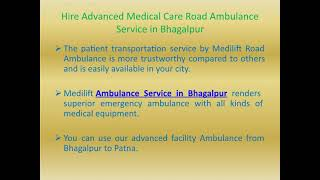 Highly Developed Road Ambulance Service in Buxar and Bhagalpur