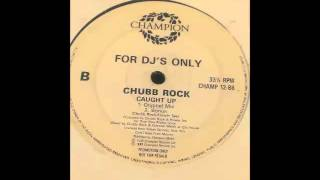 Chubb Rock - caught up Re Mix
