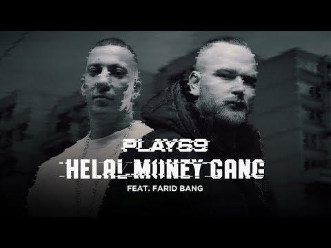 Play69 feat. Farid Bang - Helal Money Gang Audio