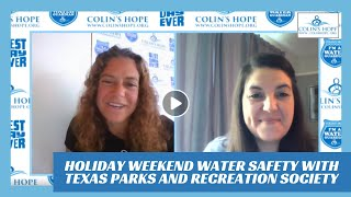 Holiday Weekend Water Safety with Special Guest Jessica Burke of Texas Recreation & Park Society