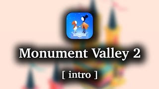 Monument Valley 2 - Chapter 1 Walkthrough [1080p 60 FPS]