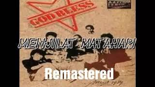 God Bless - Menjilat Matahari ( Remastered )