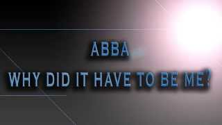 ABBA-Why Did It Have To Be Me? [HD AUDIO]