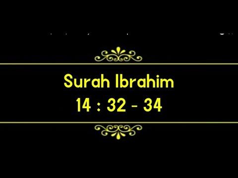 Surah Ibrahim (14:32-34)