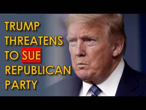 Trump THREATENS to Sue Republican Party If they Don't stop using his name in Fundraising