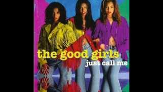 The Good Girls - I'm Coming Back